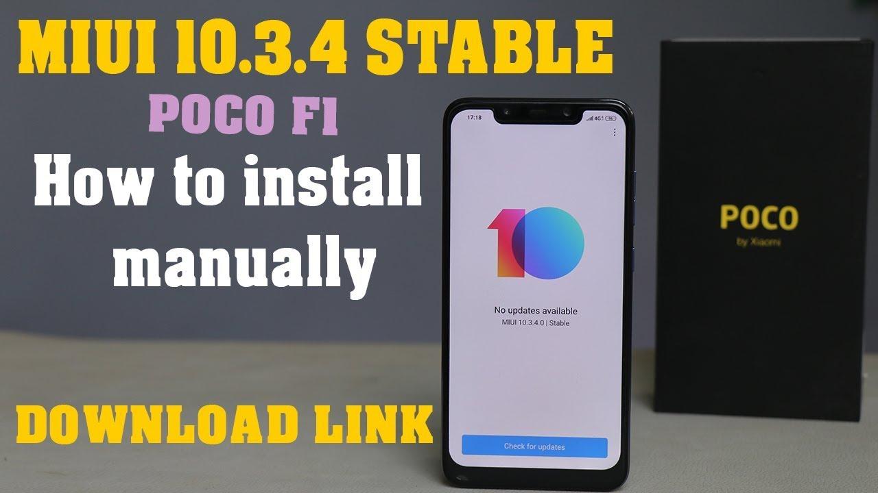 Poco F1 - install miui 10 3 4 manually #bugs#download link