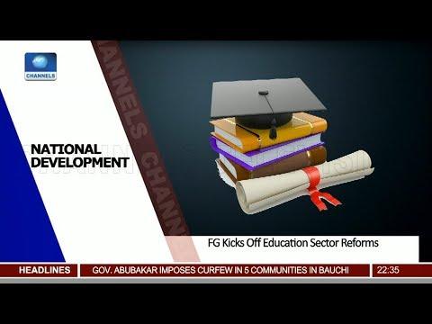 FG Kicks Off Education Sector Reforms 20/11/18 Pt.3 |News@10|