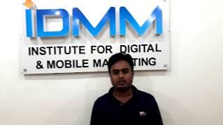 Ferose Ahmed Digital Marketing Training Review at IDMM