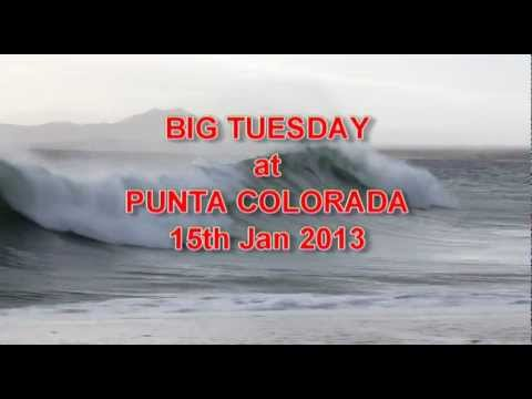 BIG TUESDAY at Punta Colorada 15jan2013.avi