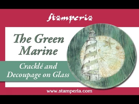 The Green Marine - Decoupage and Cracklé on Glass