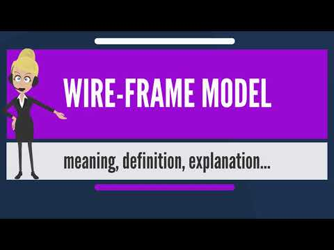 What is WIRE-FRAME MODEL? What does WIRE-FRAME MODEL mean? WIRE-FRAME MODEL meaning & explanation