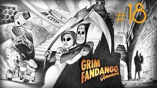 GRIM FANDANGO - Cap 18 FINAL - Brotaciones y despedidas