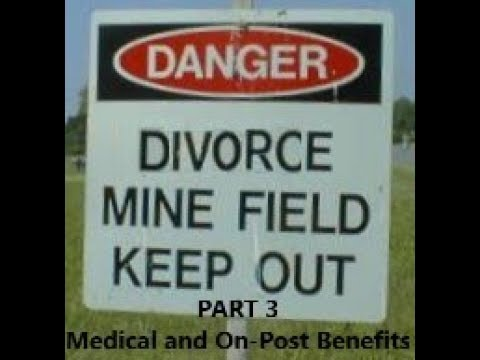 Episode 0057 - Military Divorce Minefields - Part 3 - Medical And On-Post Benefits