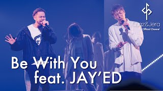 "Lugz&Jera (ラグズ・アンド・ジェラ) / 「Be With You feat.JAY'ED 」 from LIVE DVD ""One man LIVE 2018"""