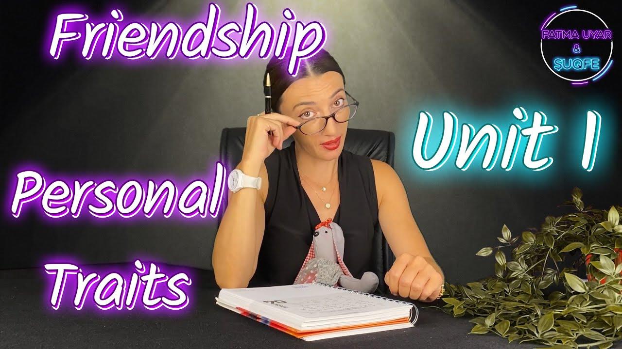 "8. Sınıf LGS İngilizce Unit - 1 - Friendship "" Personal Traits "" LGS ipuçları - Fatma UYAR & ŞuQfe"