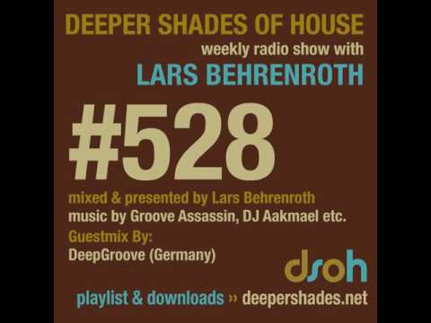 Deeper Shades Of House #528 - guest mix by DEEPGROOVE - DEEP SOULFUL HOUSE