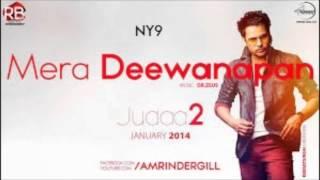 Mera Deewanapan Amrinder Gill | Judaa 2 |