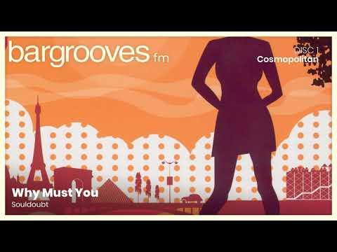 Bargrooves Cosmopolitan - CD 1 & 2