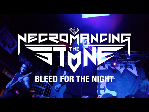 "Necromancing the Stone ""Bleed for the Night"" (OFFICIAL VIDEO)"