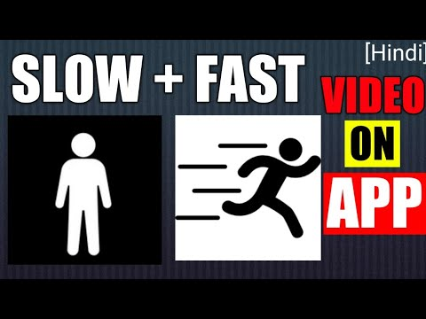 Slow Fast Motion Video Editor | How To Make Slow Motion On Android [Hindi]
