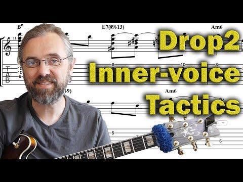 Drop2 - Tactics to Create Cutting-Edge Jazz Guitar Harmony