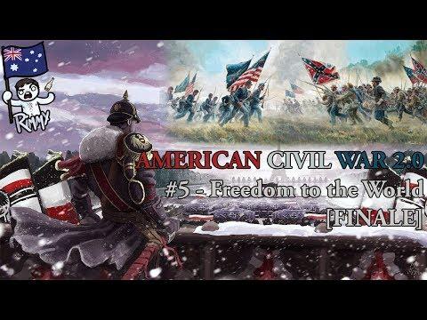 HOI4 Kaiserreich - American Civil War 2.0 #5 - Freedom to the World [FINALE]