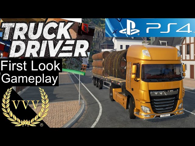 Truck Driver - PS4 Gameplay - First Look