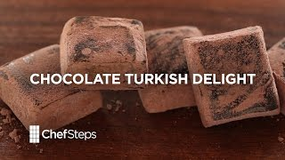 Chocolate Turkish Delight • ChefSteps Recipe