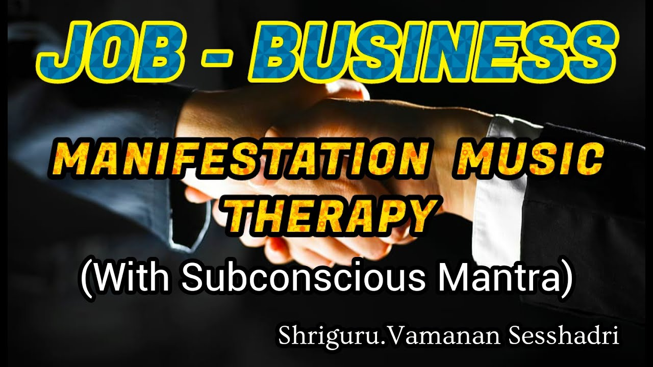 JOB BUSINESS SUBCONSCIOUS MUSIC THERAPY WITH MANTRA ...