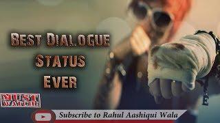 Best Dialogue Status Ever    New Whatsapp Status Video    Rahul Aashiqui Wala Status