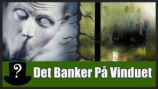 Uhyggelige Historier - Det Banker På Vinduet