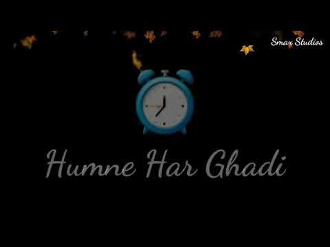 Hume Har Ghadi Aarzoo Hai Tumhari - WhatsApp Status - Lyrical Video - Smax Studios