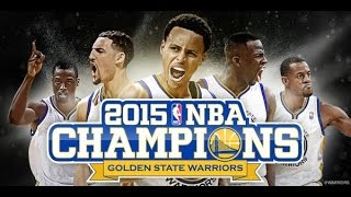 Strength in Numbers  2014-2015 NBA Champions Golden State Warriors
