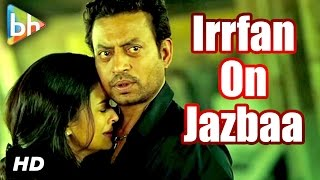 Jazbaa | Irrfan Khan | Exclusive Full Interview | The Martian | Aishwarya Rai Bachchan