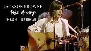 """Jackson Browne """"Take It Easy"""" (Live with The Eagles and Linda Ronstadt)"""