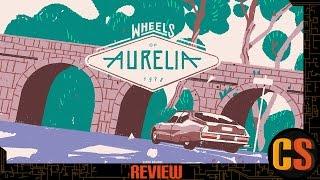 WHEELS OF AURELIA - PS4 REVIEW