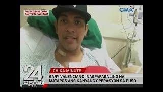 24 Oras: Gary Valenciano, nagpapagaling na matapos ang kanyang operasyon sa puso