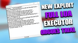 *FULL FREE LUA EXECUTOR* NEW ROBLOX EXPLOIT: ORGUES TRIAL (Patched) LEVEL 7 W/ SCRIPT PACK