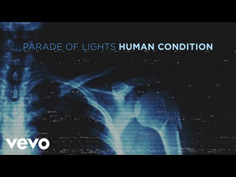 Parade Of Lights - Human Condition (Visualizer)
