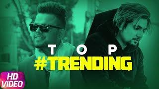 Top Trending s Of This Week | Jukebox | Akhil | A Kay | Latest Punjabi Song 2018
