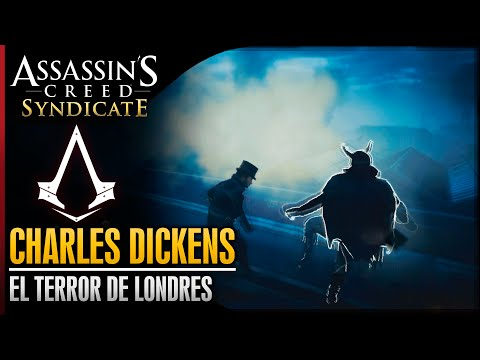 Assassin's Creed Syndicate | Walkthrough Español Guia | Charles Dickens | El terror de Londres |100%