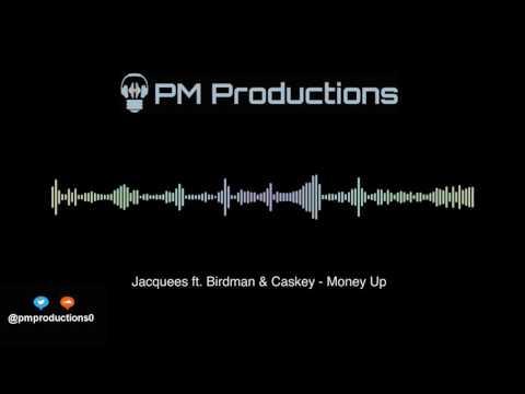 Money Up - Jacquees ft. Birdman & Caskey