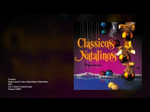 Various Artists - Pot-pourri (Nasceu Jesus, Ó vinde a Belém, Adeste Fideles, Glória)