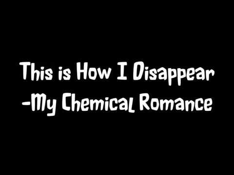 This Is How Disappear By My Chemical Romance Lyrics