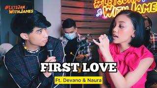 First Love Nikka Costa Devano Danendra Naura Ayu Ft Fivein Letsjamwithjames