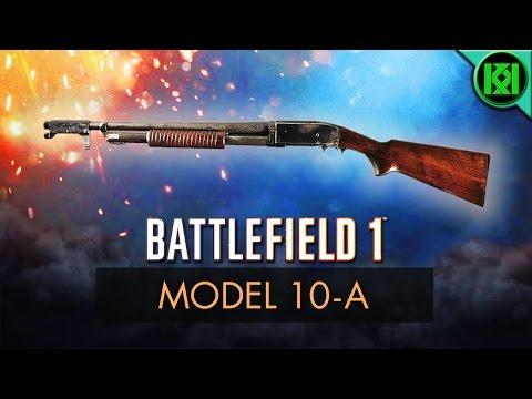 Battlefield 1: Model 10-A Review (Weapon Guide) | BF1 Weapons + Guns | Model 10 Gameplay (Shotgun)