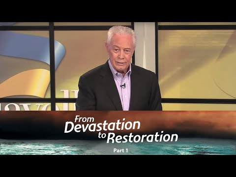 From Devastation to Restoration Part 1