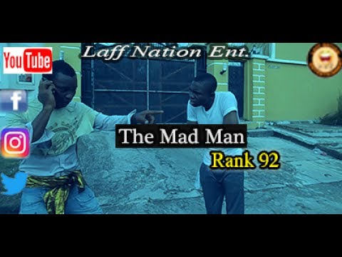 The Mad Man_Laff Nation Ent._Rank 92