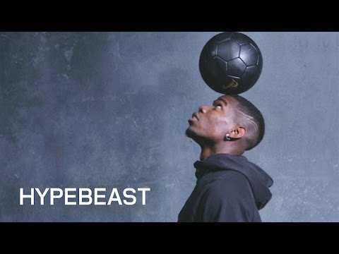 Paul Pogba for HYPEBEAST Magazine Issue 17 - YouTube