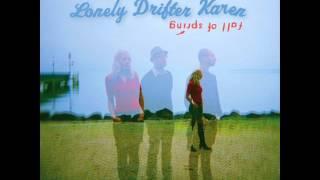 Lonely Drifter Karen - Wonderous Ways