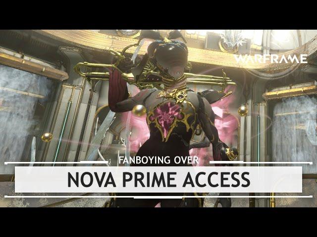 Warframe: Fanboying Nova Prime, Soma Prime, & Vasto Prime - VidInfo
