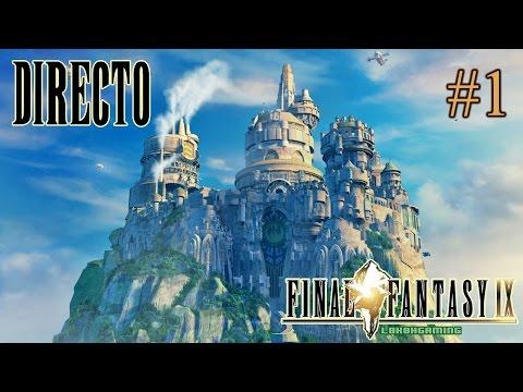 Final Fantasy IX - Guía - Directo #1 - Español - Una leyenda de los Jrpg - Homenaje a los Clasicos