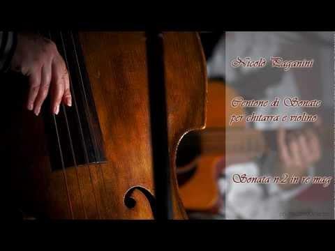 Nicolò Paganini - Sonata n.2 in re mag (dal Centone di Sonate per chitarra e violino)