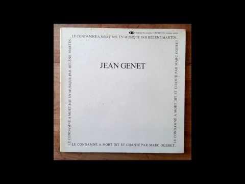Le Condamné à Mort ( Genet ) - Marc Ogeret / Hélène Martin ( FULL ALBUM )