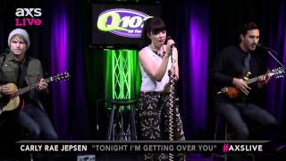 Carly Rae Jepsen PerformsTonight I m Getting Over Youon AXS Live