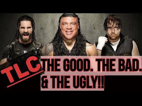 WWE TLC: The Good The Bad & The Ugly (Styles/Demon Put On Match Of The Night & Kurt Angle Wins Big)