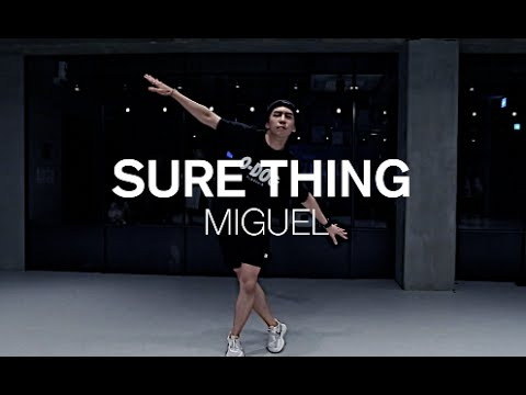SURE THING - MIGUEL / JUNHO LEE CHOREOGRAPHY