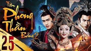 Phim Hay   Tân Bảng Phong Thần ( Phần 2 ) - Tập 25   iPhim