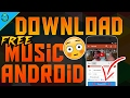 How To Download FREE Music On ANDROID! [HIGH QUALITY SONGS] 2017